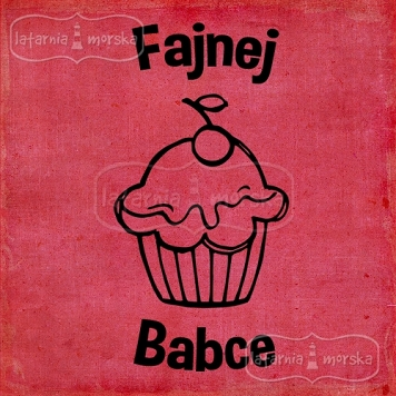 rubber stamp Fajnej Babce (Polish word)